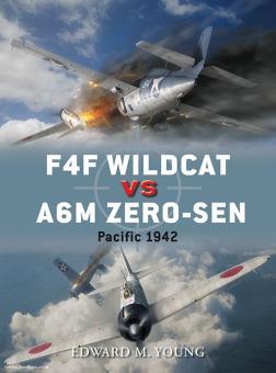 Young, E./Laurier, J. (Illustr.): F4F Wildcat vs A6M Zero-Sen. Pacific 1942