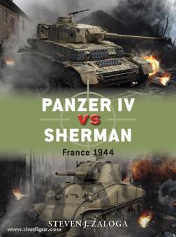 Zaloga, S. J./Chasemore, R. (Illustr.): Panzer IV vs Sherman. France 1944