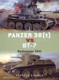 Zaloga, S. J./Laurier, J. (Illustr.): Panzer 38(t) vs BT-7. Barbarossa 1941