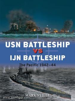 Stille, M./Gilliland, A. (Illustr.)/Wright, P. (Illustr.): USN Battleship vs IJN Battleship. The Pacific 1942-44