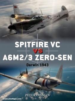 Ingman, Peter/Laurier, Jim (Illustr.)/Hector, Gareth (Illustr.): Spitfire VC vs A6M2 Zero-sen. Darwin 1943