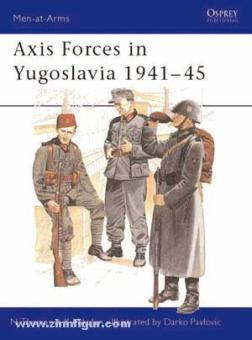 Thomas, N./Mikulan, K./Pavlovic, D. (Illustr.): Axis Forces in Yugoslavia 1941-45