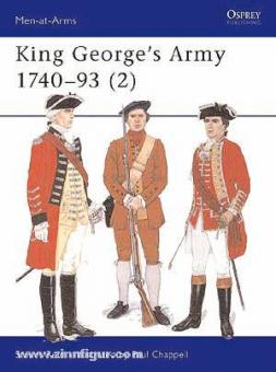 Reid, S./Chappell, M. (Illustr.): King Georges Army 1740-93. Teil 2: Volunteer and Militia Units