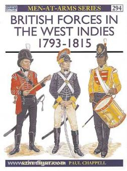 Chartrand, R./Chappell, P. (Illustr.): British Forces in the West Indies 1793-1815