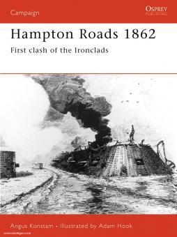 Konstam, A./Hook, A. (Illustr.): Hampton Roads 1862. Clash of the Ironclads