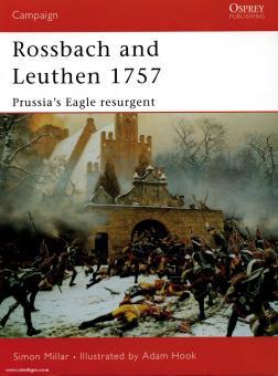 Millar, S./Hook, A. (Illustr.): Rossbach and Leuthen 1757. Prussia´s eagle resurgent