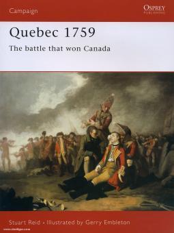 Reid, S./Embleton, G. (Illustr.): Quebec 1759. The Battle that won Canada