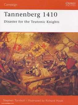 Turnbull, S./Hook, R. (Illustr.): Tannenberg 1410. Disaster for the Teutonic Knights