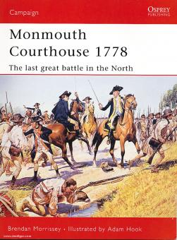 Morrissey, B./Hook, A.: Monmouth Courthouse 1778. The last great Battle in the North