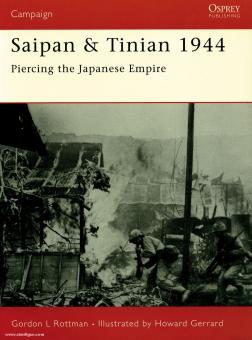 Rottman, G. L./: Saipan & Tinian 1944. Piercing the Japanese Empire