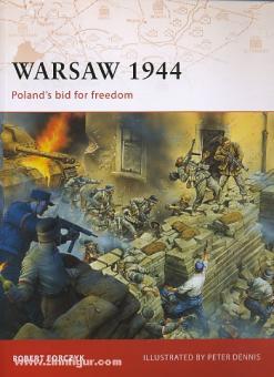 Forczyk, R./Dennis, P. (Illustr.): Warsaw 1944. Poland's bid for freedom