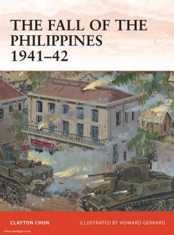 Chun, C./Gerrard, H. (Illustr.): The Philippines 1941-42