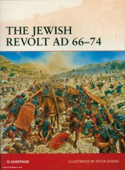 Sheppard, S./Dennis, P. (Illustr.): The Jewish Revolt AD 66-73