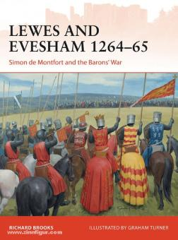 Brooks, R./Turner, G. (Illustr.): Lewes and Evesham 1264-65. Simon de Montfort and the Baron's War