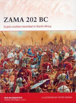 Bahmanyar, M./Dennis, P. (Illustr.): Zama 202 BC