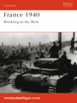 Shepperd, A.: France 1940. Blitzkrieg in the West