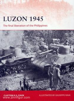 Chun, C.: Luzon 1945. The final liberation of the Philippines