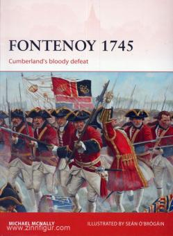 McNally, M./O'Brogain, S.: Fontenoy 1745. Cumberland's bloody defeat