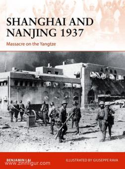 Lai, B./Rava, G. (Illustr.): Shanghai and Nanjing 1937