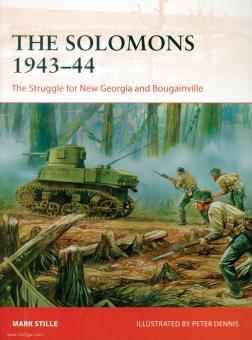 Stille, Mark/Dennis, Peter (Illustr.): The Solomons 1943-44. The Struggle for New Georgia and Bougainville