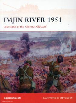"""Drohan, Brian/Noon, Steve (Illustr.): Imjin River 1951. Last stand of the """"Glorious Glosters"""""""