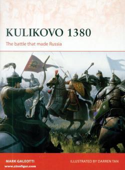 Galeotti, Mark/Tan, Darren (Illustr.): Kulikovo 1380. The battle that made Russia