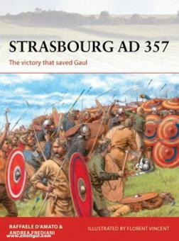 D'Amato, Raffaele/Fredeiani, Andrea/Vincent, Florent: Strasbourg AD 357. The victory that saved Gaul