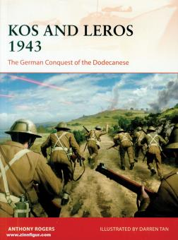 Rogers, Anthony/Tan, Darren (Illustr.): Kos and Leros 1943