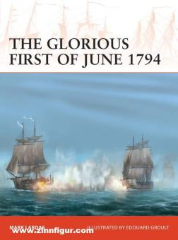 Lardas, Mark/Groult, Edouard A.: The Glorious First of June 1794