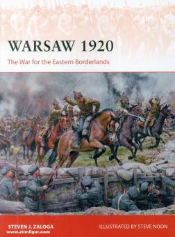 Zaloga, Steven J./Noon, Steve (Illustr.): Warsaw 1920: The War for the Eastern Borderlands