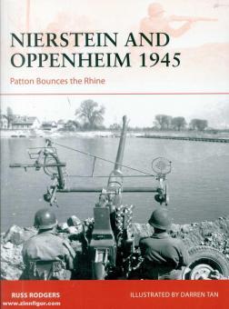 Rodgers, Russ/Tan, Darren (Illustr.): Nierstein and Oppenheim 1945: Patton Bounces the Rhine