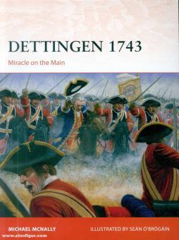 McNally, Michael/Ó'Brógáin, Seán (Illustr.): Dettingen 1743. Miracle on the Main