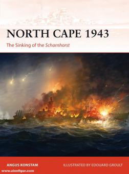 Konstam, Angus/Groult, Eduard A. (Illustr.): North Cape 1943. The Sinking of the Scharnhorst