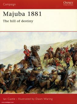 Knight, I./Waring, D. (Illustr.): Majuba 1881. The Hill of Destiny