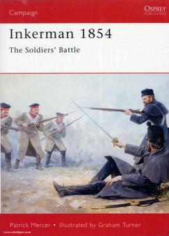 Mercer, P./Turner, G. (Illustr.): Inkerman 1854. The Soldiers battle
