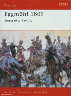 Knight, I./Hook, C.: Eggmühl 1809. Storm over Bavaria