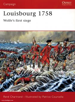 Chartrand, R./Courcelle, P.: Louisbourg 1758. Wolfes first victory
