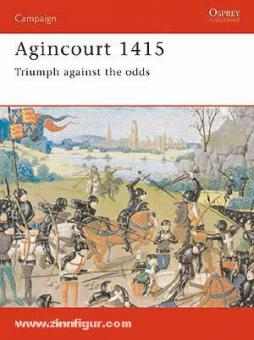 Nicolle, D.: Agincourt 1415. Triumph against the odds