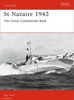 Ford, K./Gerrard, H. Illustr.): St Nazaire 1942. The Great Commando Raid