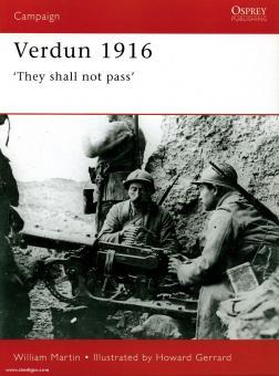 Drury, G./Gerrard, H. (Illustr.): Verdun 1916. They Shall Not Pass