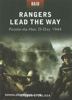 Zaloga, S. J./Gerrard, H. (Illustr.): Rangers lead the Way. Pointe-du-Hoc D-Day 1944