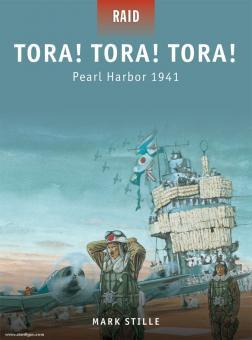 Stille, M./Laurier, J. (Illustr.)/Brown, T. (Illustr.): Tora! Tora! Tora! Pearl Harbor 1941
