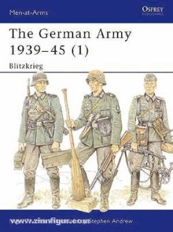 Thomas, N./Stephen, A. (Illustr.): German Army 1939-45 Teil 1: Blitzkrieg