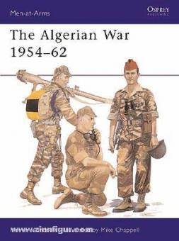 Windrow, M./Chappell, M. (Illustr.): Algerian War 1954-62