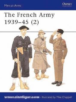 Sumner, I./Vauvillier, F./Chappell, M. (Illustr.): The French Army 1939-45. Teil 2: Free French Forces
