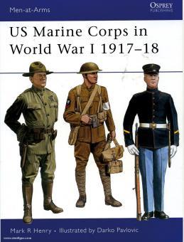Henry, M./Pavlovic, D. (Illustr.): US Marine Corps in World War I 1917-18