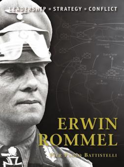 Battistelli, P. P./Dennis, P. (Illustr.): Erwin Rommel