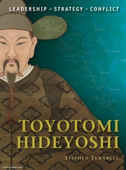 Turnbull, S./Rava, G. (Illustr.): Toyotomi Hideyoshi