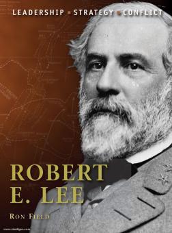 Field, R./Hook, A. (Illustr.): Robert E. Lee