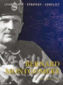 Moreman, T./Turner, G. (Illustr.): Bernard Montgomery